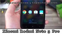 Xiaomi Redmi Note 3 Pro CaracterísticasOpiniones y DETALLADES! LEE EL POST COMPLETO AQUI: Xiaomi Redmi Note 3 Pro CaracterísticasOpiniones y DETALLADES!  ElXiaomi Redmi Note 3 Pro es un dispositivo que tiene escondida por así decirlo un procesador excepcional también cuenta con una cámara de muy buena calidad lo que plantea este fabuloso móvil es un Smartphone con unas dimensiones de 150 x 8.65 milímetros y tiene un peso de 160 gramos su pantalla es IPS de 5.5 pulgadas junto a una gran…