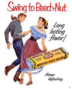 A swinging 1952 Beech Nut Gum advertisement.