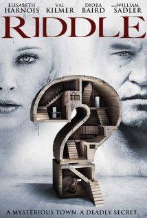 Riddle Staring Elisabeth Harnois, Val Kilmer and Diora Baird Movies 2019, Hd Movies, Movies Online, Movie Tv, Watch Movies, Scary Movies, Elisabeth Harnois, Audio Latino, Movies