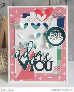 Adore You card by Daniela Dobson for Elle's Studio