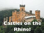 Castles on the Rhine river, Germany