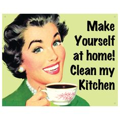 Make Yourself At Home Clean Kitchen Sign | Funny Decor | RetroPlanet.com