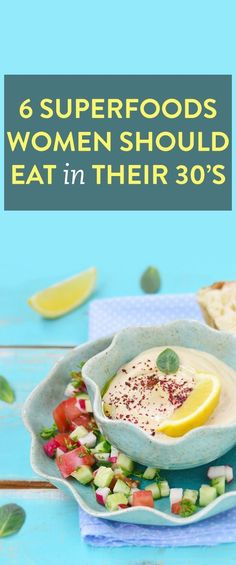 6 superfoods women should eat in their 30's