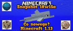Snapshot 18w15a Co nowego Minecraft 1.13