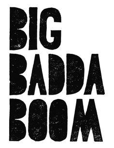 What does badda book badda boom mean