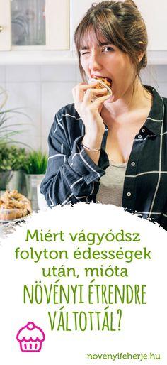 Mi lehet az oka, hogy mióta növényi étrenden élsz, egyfolytában csak az édességeken jár az eszed? Valamilyen hiány tünet lenne, vagy esetleg lelki oka van? #novenyifeherje #veganprotein #vegan #protein #novenyietrend #növényiétrend #edessegvagy #édességvágy #sovargas #sóvárgás #cukorfuggoseg #cukorfüggőség #tapanyaghiany #tápanyaghiány #miértkívánodfolytoncsakazédeset Protein