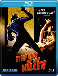 STRIP NUDE FOR YOUR KILLER BLUE UNDERGROUND BLU-RAY