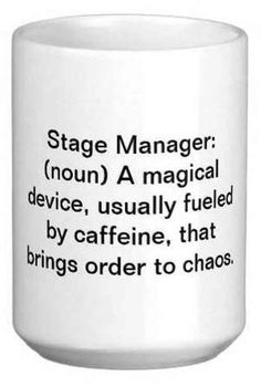 Stage Managers, Duhhh