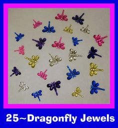 This Auction Is For 25 Plastic Assorted Dragonfly Jewel Shapes. They measure approximately 3/8 to 3/4. Great for crafts scrapbooks make cards or can be glued on Scrapbook Paper and Crafts! I Take A lot Of Time With My Auctions I like All My Auctions To Be Very Neat All My Items Are Packaged Very