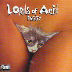 Lords Of Acid - Pussy (Sixth Sense, 1998)