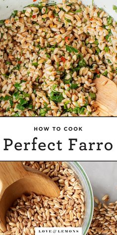 Learn how to cook farro with this tried-and-true method! With a delicious chewy texture and nutty flavor, farro is the perfect healthy addition to bowls, salads, soups, and more! | Love and Lemons #mealprep #howto #healthyrecipes #cleaneating Farro Recipes, Vegetarian Recipes, Healthy Recipes, Healthy Meals, Dinner Healthy, Healthy Food, How To Cook Farro, How To Cook Pasta, Healthy Cooking