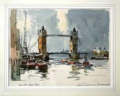 "Edward Wesson (1910 — 1983, UK) From The Lower Pool, London Bridge. watercolour. 10"" x 13"""