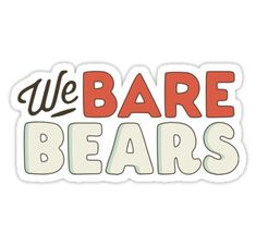 """""""We Bare Bears"""" Stickers by Breqzer Watermelon Wallpaper, Girl Power Quotes, Baby Month Stickers, We Bare Bears Wallpapers, Toy Display, We Bear, Tumblr Stickers, Bear Logo, School Essentials"""