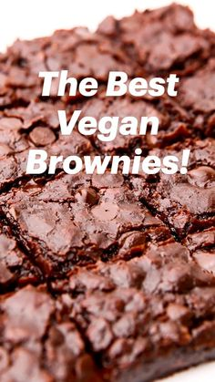 Vegan Gluten Free Desserts, Healthy Vegan Desserts, Vegan Dessert Recipes, Vegan Foods, Vegetarian Recipes, Vegan Cookie Recipe, Dairy Free Gluten Free Desserts, Vegan Baking Recipes, Best Brownie Recipe