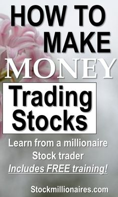 How to make money trading stocks! This is a free training webinar and ebook that explains my millionaire trading mentors stock trading strategy in-depth!