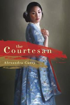 The Courtesan By Alexandra Gambrill Curry