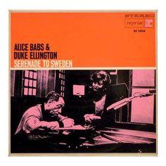 Alice Babs & Duke Ellington - Serenade To Sweden - Reprise RS 5024 / Recorded February 28 & March 1, 1963 at Studio Hoche, Paris