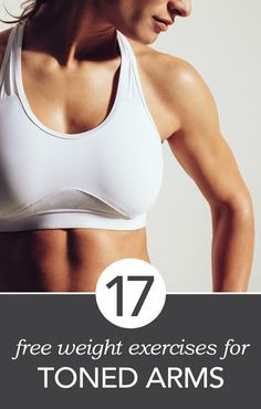 17 Free Weight Exercises for Toned Arms « Health Zines Fitness Diet, Fitness Motivation, Health Fitness, Rogue Fitness, Heath And Fitness, Toned Arms, Get In Shape, Excercise, Get Healthy