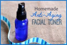 Homemade Toner - Natural Anti Aging Facial Toner for Beautiful Skin | diy Natural – A natural, homemade facial skin toner that helps prevent fine lines by boosting collagen production, improving skin elasticity, and even fading age/sun spots!