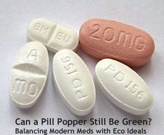 Can a Pill Popper Still Be Green? Balancing Modern Meds with Eco Ideals
