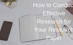 How to Conduct Effective #Research for Your #ResearchPaper