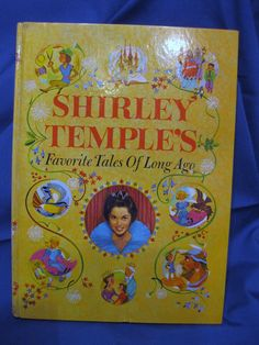 GONE ANTIQUING on Ruby Lane http://www.rubylane.com/item/776599-0239/Shirley-Temples-Favorite-Tales-Long #shirleytemple