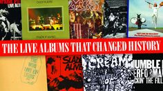 The live albums that changed history: 1968-1972 - Feature - Classic Rock
