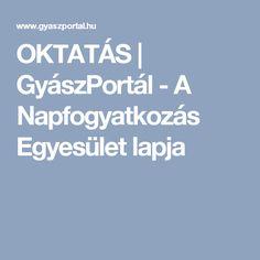 OKTATÁS   GyászPortál - A Napfogyatkozás Egyesület lapja