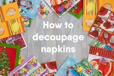 It's a lot easier to decoupage napkins to surfaces than you think! Learn how to do it with Mod Podge - tips, tricks, and a video included.