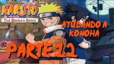 Naruto: The Broken Bond - Walkthrough Part 12, Gameplay Xbox 360 Audio J...