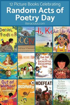 12 Picture Book Titles Celebrating Random Acts of Poetry Day New Children's Books, Good Books, Kadir Nelson, Poetry Day, Ohana Means Family, Types Of Books, Chapter Books, Book Themes, Children's Literature