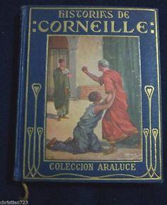 HISTORIAS DE CORNEILLE RARE SPANISH COLOUR ILLUST Ed ARALUCE 1927