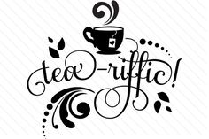 Download the Tea-riffic design and hundreds of other designs now on Creative Fabrica. Get instant access and start right away.