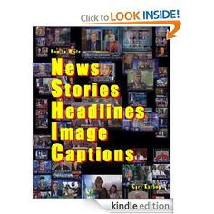 How to Write News Stories, Headlines and Image Captions -- #Writing