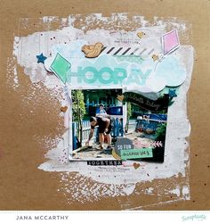 """Hooray"" mixed media layout by Jana Maiwald-McCarthy for the subscriber challenge at the Scraptastic Club Blog using the ""Cake by the Ocean"" Kit May 2016"