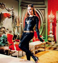 Julie Newmar as Catwoman.