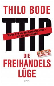 Review of Thilo Bode, TTIP - The Free Trade Lie