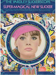 "Jean Shrimpton in an ad for Yardley's ""Super-Magical New Slicker"" / Seventeen Magazine / September 1969"