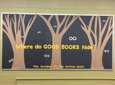 Library Bulletin Board for October: Where do GOOD BOOKS hide? www.theteacherlibrarian.weebly.com/bulletin-boards