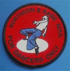 NORTHERN-SOUL-PATCH-NORTHERN-RARE-SOUL-FOR-DANCERS-ONLY