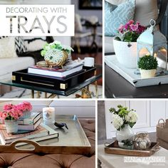 Tips and Tricks // Decorating with Trays