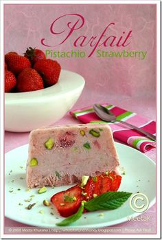 Perfect Parfait: Strawberry Pistachio Frozen Parfait