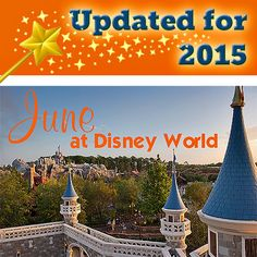 June @ Disney World -  Everything you need to know including calendars for when to make dining/FastPass+ reservations, predicted crowd levels, refurbishment info, discounts, etc.