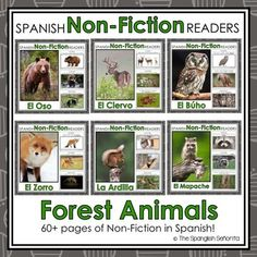 Forest Animals Non-Fiction Spanish Readers  These Spanish Non-Fiction Readers were created to build student background knowledge and vocabulary, while maintaining simple easy-to-follow text for readers beginning to read.   Keywords: Forest Animals, Animales del Bosque, Spanish Emergent, Guided Reading Books, Spanish Books, Libros de la Lectura Guiada, Libros de No-Ficción, Non-Fiction Books, Spanish Immersion