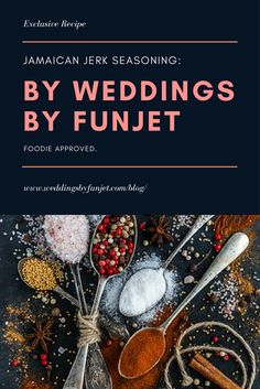 e0f821f9b78b Jamaican Recipe by Weddings by Funjet  Jerk Seasoning. Destination Wedding  ...