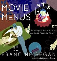 Movie Menus by Fancine Segan