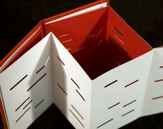 Paper cut: relief by Heather Weston. 2007. Accordion structure bound into boards at end pages. Offset lithography on paper. Die cutting. Blind-embossed title on front board. Bound in red book-cloth on boards enclosed by a white banderole with title. 14 cm. Issued in an edition of 150.