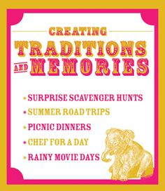 Start family traditions!