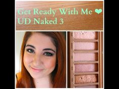 ▶ Get Ready With Me ❤ Naked 3 - YouTube