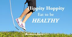 Hippity Hoppity Eat To Be Healthy #bloggingboost #bloggingboosters